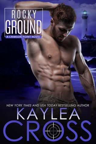 Rocky Ground by Kaylea Cross @kayleacross ‏@InkSlingerPR