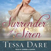 Audio: Surrender of a Siren by Tessa Dare @TessaDare ‏ @GabrielleVoices ‏@TantorAudio  #LoveAudiobooks