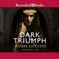 Audio: Dark Triumph by Robin LaFevers @RLLaFevers @angbgoethals @recordedbooks #LoveAudiobooks #BeatTheBacklist2019