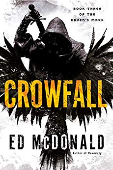 Crowfall by Ed McDonald @EdMcDonaldTFK @AceRocBooks #GIVEAWAY