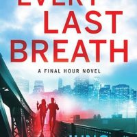 Every Last Breath by Juno Rushdan @junorushdan @SourcebooksCasa