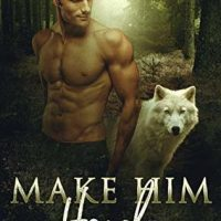 Make Him Howl by Zoe Ashwood @zoeashwood