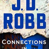 Connections in Death by J.D. Robb #JDRobb @StMartinsPress