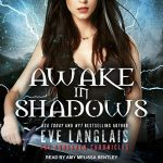 Awake in Shadows (The Forsaken Chronicles #2) by Eve Langlais read by Amy Melissa Bentley