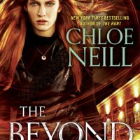 Audio: The Beyond by Chloe Neill @chloeneill ‏@AceRocBooks @TantorAudio #LoveAudiobooks #JIAM
