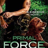 Primal Force by D.D. Ayres @ddAyresk9 @SMPRomance  @StMartinsPress #SeriesinaMonth #BeatTheBacklist2019