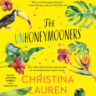 Audio: Unhoneymooners by Christina Lauren @ChristinaLauren @SimonAudio @GalleryBooks ‏ #LoveAudiobooks
