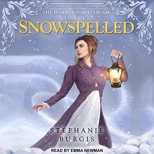 Audio: Snowspelled by Stephanie Burgis @stephanieburgis @EmApocalyptic ‏@TantorAudio #LoveAudiobooks #JIAM