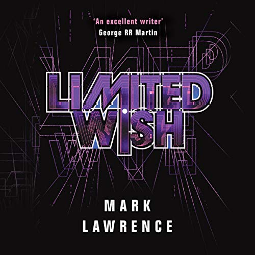 Audio: Limited Wish by Mark Lawrence @Mark__Lawrence @MattieFrow ‏#LoveAudiobooks #JIAM