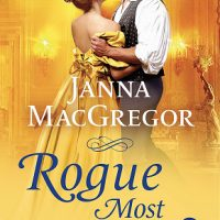 Rogue Most Wanted by Janna MacGregor @JannaMacGregor ‏@SMPRomance ‏@StMartinsPress ‏