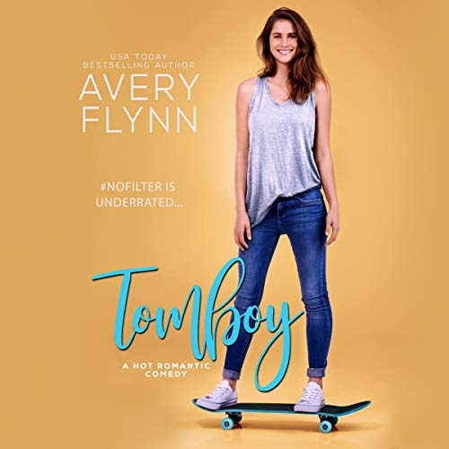 Audio: Tomboy by Avery Flynn @AveryFlynn @savannahpeachy ‏#BrianPallino ‏#BrillianceAudio #JIAM