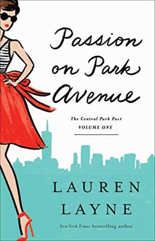 Passion on Park Avenue by Lauren Layne @_LaurenLayne ‏ @GalleryBooks