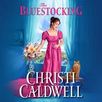 Audio: The Bluestocking by Christi Caldwell @ChristiCaldwell @TimCampbellVO ‏ #LoveAudiobooks  #JIAM