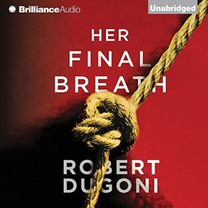 Her Final Breath by Robert Dugoni