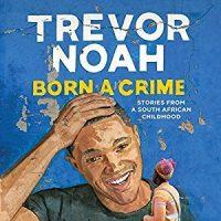 Thrifty Thursday: Audio  Born a Crime by Trevor Noah @Trevornoah  @audible_com #LoveAudiobooks  #JIAM