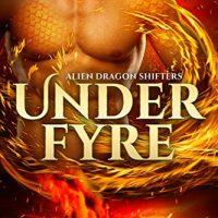 Under Fyre by Cara Bristol @CaraBristol