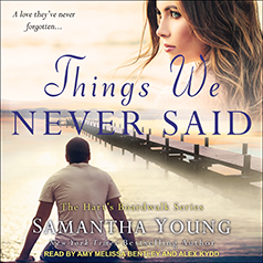 Audio: Things We Never Said by Samantha Young @AuthorSamYoung ‏ @AmyMelissaSays‏ #AlexKydd ‏@TantorAudio #LoveAudiobooks #JIAM