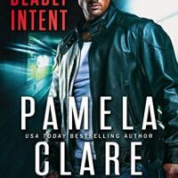 Deadly Intent by Pamela Clare @Pamela_Clare ‏