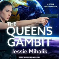Audio: The Queen's Gambit by Jessie Mihalik @Jessiemihalik #RachelDulude @TantorAudio #LoveAudiobooks #JIAM