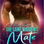 The Game Warden's Mate- An Alien Abduction Romance by A.M. Griffin book coer