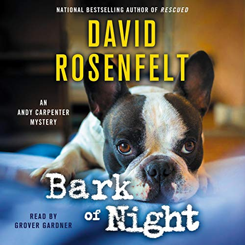 Bark of Night by David Rosenfelt