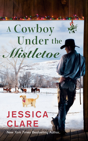 A Cowboy under the Mistletoe by Jessica Clare