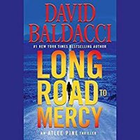 Audio: Long Road to Mercy by David Baldacci @davidbaldacci ‏@KyfBrewer ‏@HachetteAudio ‏#LoveAudiobooks