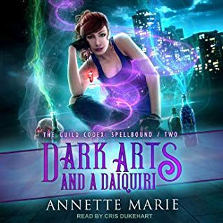 Dark Arts and a Daquiri by Annette Marie