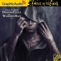 Audio: The Warded Man by Peter V. Brett @pvbrett @GraphicAudio ‏#LoveAudiobooks