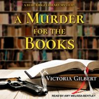 Audio: A Murder for the Books by Victoria Gilbert @VGilbertauthor ‏@AmyMelissaSays @TantorAudio  #LoveAudiobooks