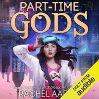 Audio: Part-Time Gods by Rachel Aaron @Rachel_Aaron ‏ @zwooman @audible_com ‏ ‏#LoveAudiobooks #KindleUnlimited
