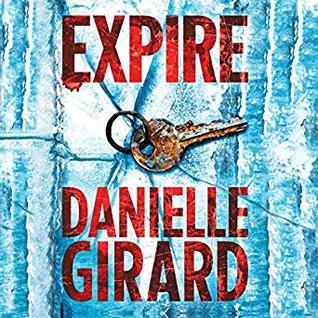 Audio: Expire by Danielle Girard @danielle1girard @shannon_mcmanus #BrillianceAudio #LoveAudiobooks