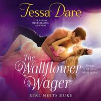 Audio: Wallflower Wager by Tessa Dare @TessaDare ‏ #MaryJaneWells ‏@HarperAudio  #LoveAudiobooks
