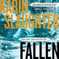 Audio: Fallen by Karin Slaughter @slaughterKarin #KathleenEarly @HarperAudio #LoveAudiobooks