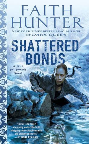 Shattered Bonds by Faith Hunter @HunterFaith ‏ @AceRocBooks @BerkleyPub @LetsTalkLTP