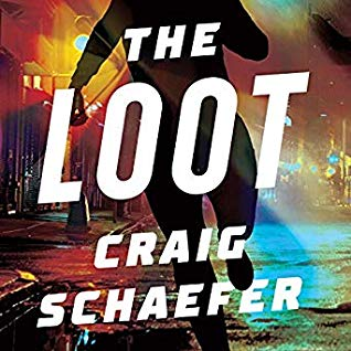 Audio:  The Loot by by Craig Schaefer @craig_schaefer @OhSusannahJones #BrillianceAudio  #LoveAudiobooks