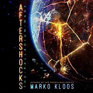 Aftershocks by Marko Kloos