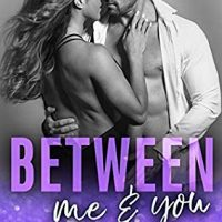 Between Me & You by Kimberly Kincaid @kimberlykincaid @jennw23