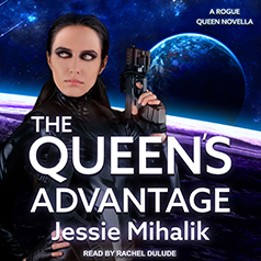 Audio: The Queen's Advantage by Jessie Mihalik @Jessiemihalik #RachelDulude @TantorAudio #LoveAudiobooks