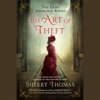 Audio: The Art of Theft by Sherry Thomas @sherrythomas ‏@KateReadingVO ‏@PRHAudio ‏#LoveAudiobooks
