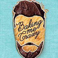 Baking Me Crazy by Karla Sorensen @ksorensenbooks @SmartyPantsRom