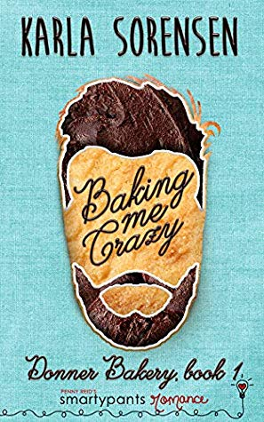 Baking Me Crazy by Karla Sorensen