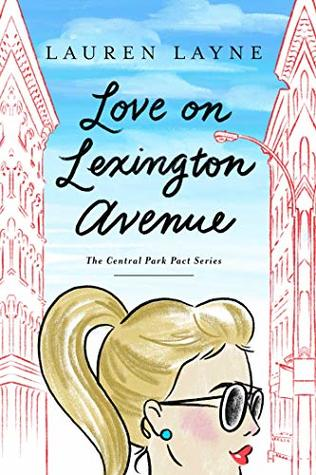 Love on Lexington Avenue by Lauren Layne