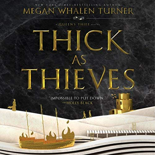Series review:The Queen's Thief by Megan Whalen Turner, narrated by Steve West #MeganWhalenTurner  @SteveWestActor  @HarperAudio #LoveAudiobooks