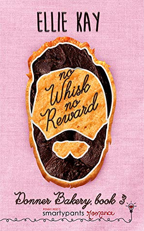 No Whisk No Reward by Ellie Kay