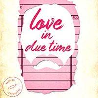 Love in Due Time by LB Dunbar @lbdunbarwrites @SmartyPantsRom @jennw23
