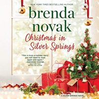 Audio: Christmas in Silver Springs by Brenda Novak @Brenda_Novak  #VeronicaWorthington @HarlequinBooks @HarlequinAudio‏ @HarperAudio  #LoveAudiobooks