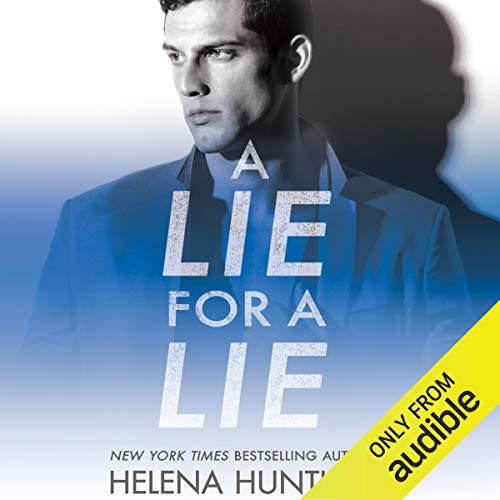 Audio: A Lie for a Lie by Helena Hunting @HelenaHunting @StellaBspeaks #JasonClarke #BrillianceAudio #LoveAudiobooks