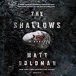 Audio: The Shallows by Matt Goldman @goldman_matthew @MacLeodAndrews ‏ @BlackstoneAudio ‏#LoveAudiobooks