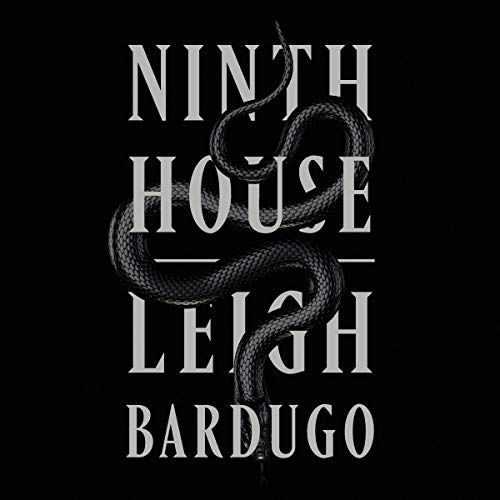 Audio:  Ninth House by Leigh Bardugo @LBardugo @LaurenFortgang #MichaelDavidAxtell  @MacmillanAudio #LoveAudiobooks